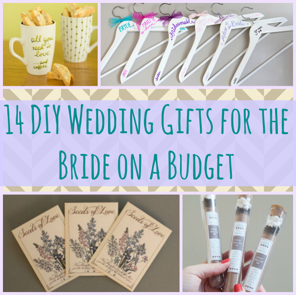 Diy Wedding Thank You Gift Ideas : 14 DIY Wedding Gifts for the Bride on a Budget