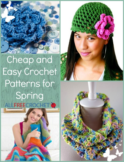 Cheap and Easy Crochet Patterns for Spring