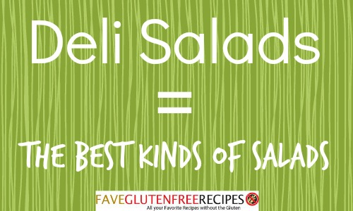 Deli salads are the best kinds of salads